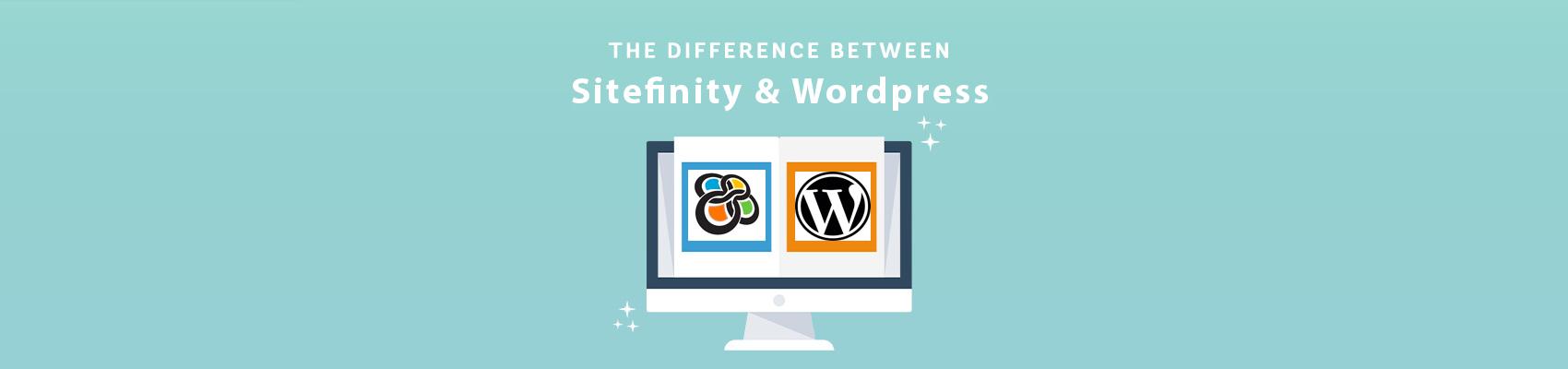 Sitefinity vs. Wordpress